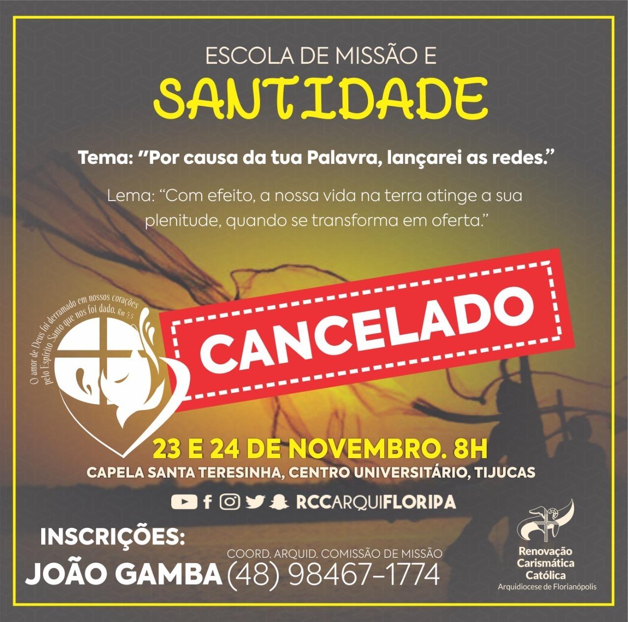 Comunicado: Escola de Missão e Santidade foi adiada