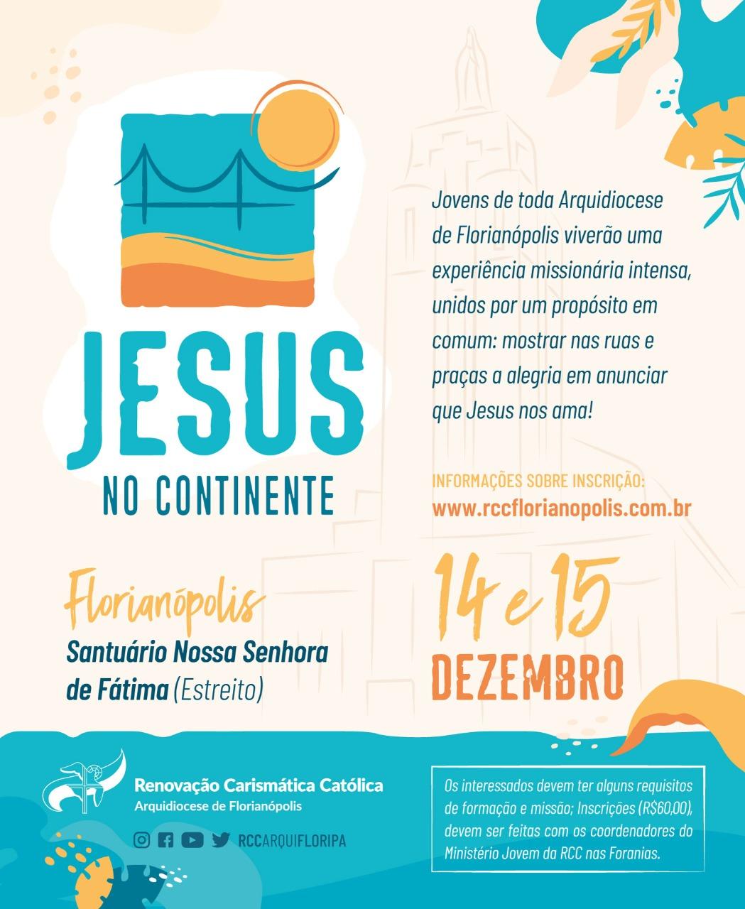 RCC Arquidiocese de Florianópolis promove a missão Jesus no Continente