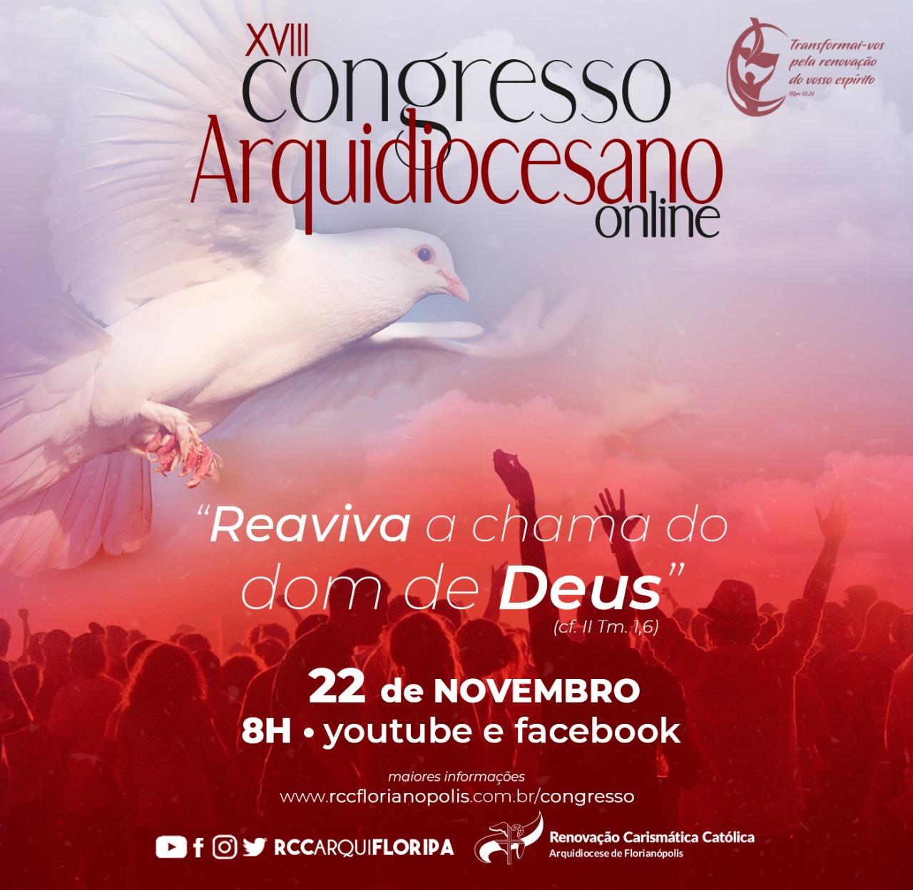 XVlll Congresso Arquidiocesano exorta a reavivar a chama do dom de Deus
